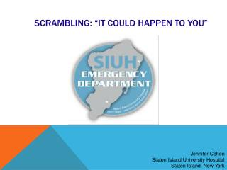 "Scrambling: ""It Could Happen to You"""