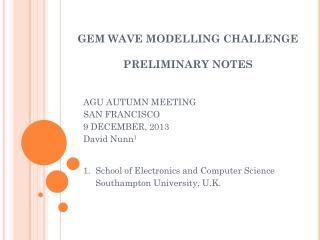 GEM WAVE MODELLING CHALLENGE PRELIMINARY NOTES