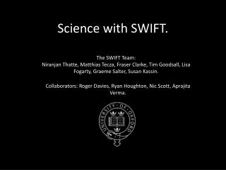 Science with SWIFT.