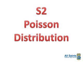 S2 Poisson Distribution