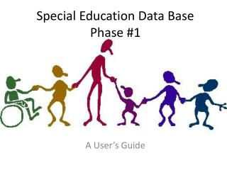Special Education Data Base Phase #1