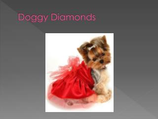 Doggy Diamonds