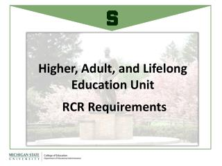 Higher, Adult, and Lifelong Education Unit  RCR Requirements
