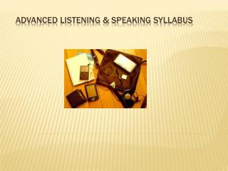 Advanced Listening & Speaking Syllabus
