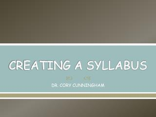 CREATING A SYLLABUS