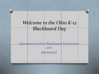 Welcome to the Ohio K-12 Blackboard Day