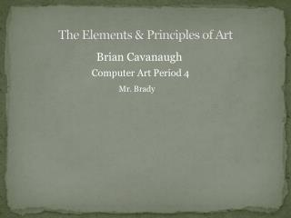 The Elements & Principles of Art