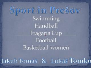 Swimming Handball Fragaria  Cup Football Basketball-women