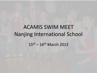 ACAMIS SWIM MEET Nanjing International School