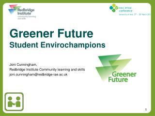 Greener  Future Student  Envirochampions