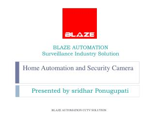 BLAZE AUTOMATION Surveillance Industry Solution