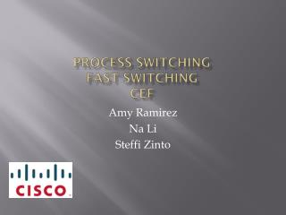 process  switching fast switching  cef