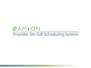 Provider On-Call Scheduling System