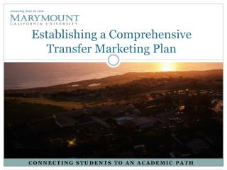 Establishing  a Comprehensive Transfer Marketing Plan