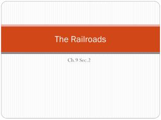 The Railroads