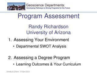 Program Assessment Randy Richardson University of Arizona