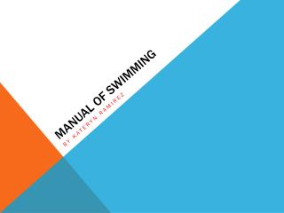 Manual of swimming
