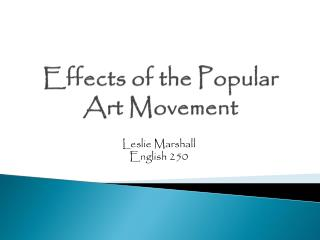 Effects of the Popular Art Movement