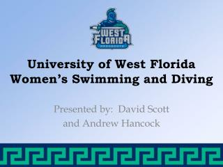 University of West Florida Women's Swimming and Diving