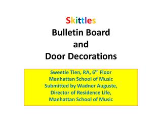 S k i t t l e s Bulletin Board  and  Door Decorations