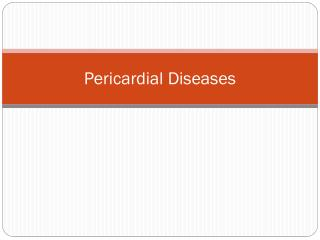 Pericardial Diseases