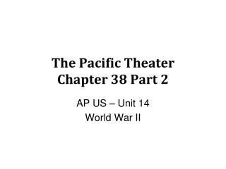 The Pacific Theater Chapter 38 Part 2