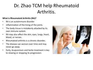 Dr. Zhao TCM help Rheumatoid Arthritis.