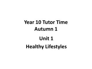 Year 10 Tutor Time Autumn 1