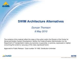 SWIM Architecture Alternatives