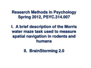 Research Methods in Psychology Spring  2012,  PSYC.314.007