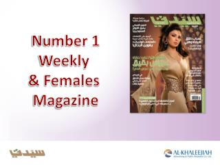 Number 1 Weekly  & Females  Magazine