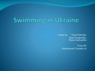 Swimming in Ukraine