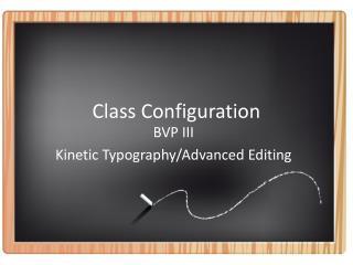 Class Configuration