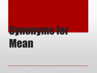 Synonyms for Mean