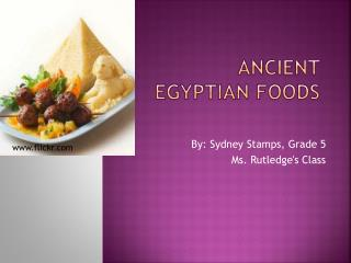 Ancient  Egyptian  foodS