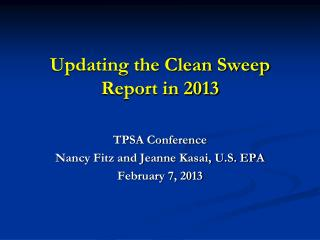 Updating the Clean Sweep Report in 2013
