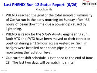 Last PHENIX Run-12 Status Report  (6/ 26)
