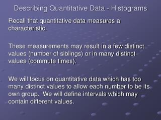 Describing Quantitative Data - Histograms