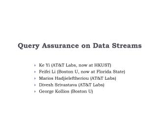 Query Assurance on Data Streams