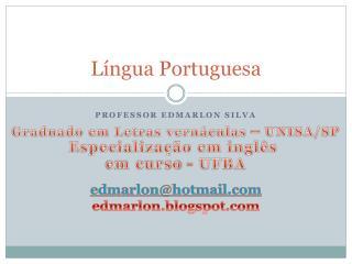 Língua Portuguesa - Morfologia [Parte 1]