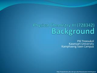 Physical Chemistry III (728342) Background