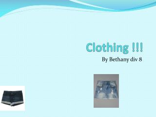 Clothing !!!