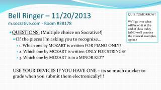 Bell Ringer – 11/20/2013 m.socrative - Room #38178