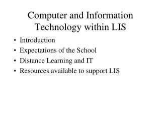 Computer and Information Technology within LIS