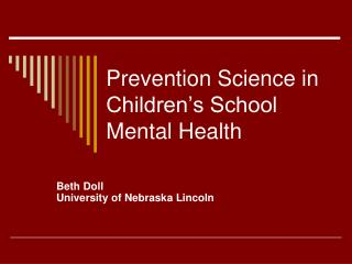 Prevention Science in Children's School Mental Health