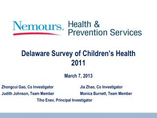 Delaware Survey of Children's Health 2011 - March 7, 2013