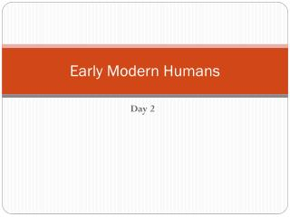 Early Modern Humans