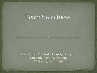 Team Sweetness