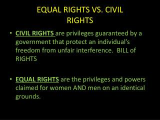 EQUAL RIGHTS VS. CIVIL RIGHTS