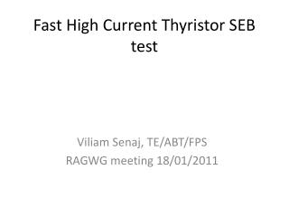 Fast High Current Thyristor SEB test